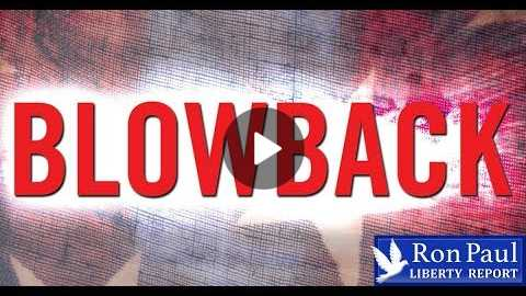 Blowback: The Consequences of Evil Government Actions