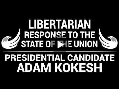 Libertarian Response to State of the Union