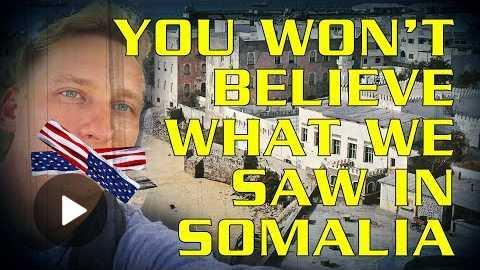 You Wont Believe What We Saw In Mogadishu, Somalia