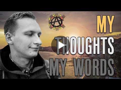 My Thoughts, My Words Luke Rudkowski, Anarchapulco 2017