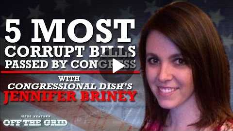 Jesse Ventura: 5 Most Corrupt Bills Passed by Congress With Jennifer Briney | Off The Grid Ora TV