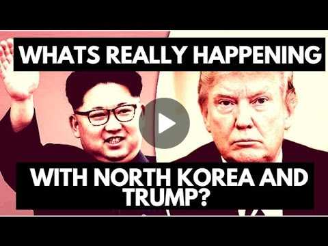 What You Need To Know About North Korea and Trump?