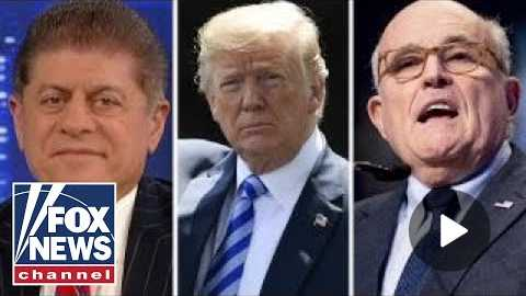Judge Napolitano: Does Trump want Giuliani causing chaos?